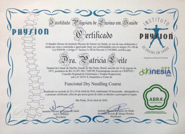 Certificado do Curso de Funcional Dry Needling pelo Instituto Physion de Ensino e Saúde - 24 de abril de 2016