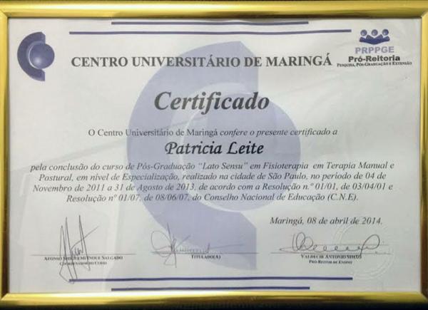 Certificado do Curso Pós-Graduação Lato Sensu em Fisioterapia em Terapia Manual e Postural pelo Centro Universitário Maringá - 08 de abril de 2014