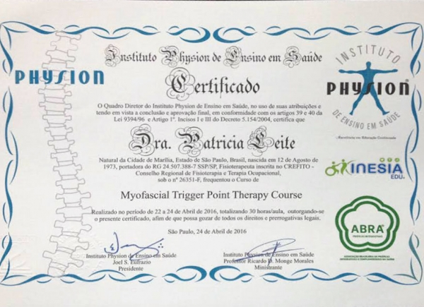 Certificado do Curso de Myofascial Trigger Point Therapy pelo Instituto Physion de Ensino e Saúde - 24 de abril de 2016
