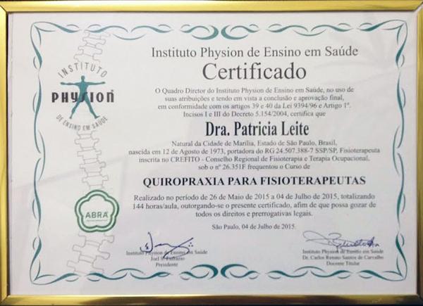 Certificado do Curso de Quiropraxia para Fisioterapeutas pelo Instituto Physion de Ensino e Saúde - 04 de julho de 2015